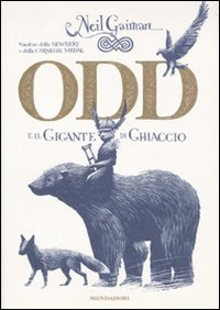 Odd and the Frost Giants by Neil Gaiman (Italian Edition)