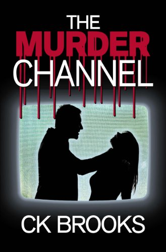 The Murder Channel by CK Brooks | books, reading, book covers