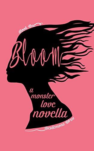 Bloom by Desdemona Wren