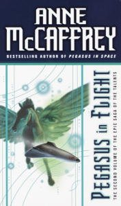 Book Cover - Pegasus in Flight by Anne McCaffrey