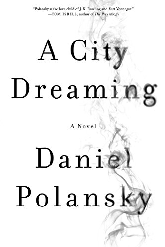 A City Dreaming by Daniel Polansky | reading, books