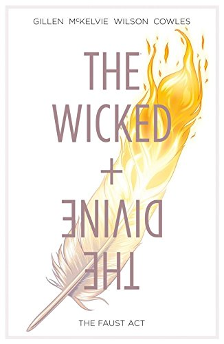 The Wicked + The Divine Vol. 1 by Kieron Gillen & Jamie McKelvie | reading, books