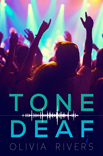 Tone Deaf by Olivia Rivers | books, reading, book covers