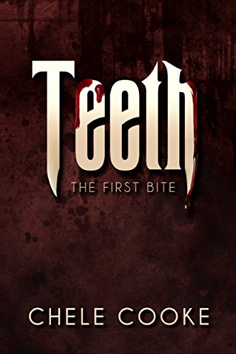 Teeth: The First Bite by Chele Cooke | reading, books