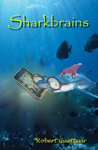 Sharkbrains by Robert Guetteur | books, reading, book covers