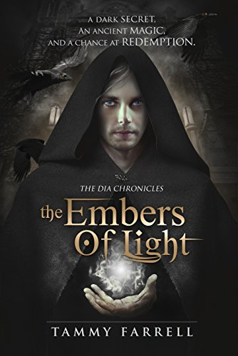 The Embers of Light by Tammy Farrell | books, reading, book covers, cover love, magic