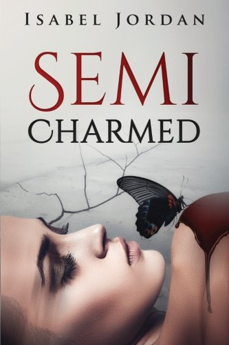 Semi-Charmed by Isabel Jordan   books, reading, book covers