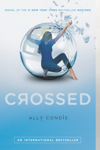 Crossed by Ally Condie | books, reading