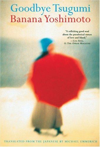 Goodbye Tsugumi by Banana Yoshimoto   reading, books
