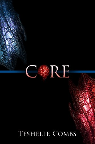 Core by Teshelle Combs   books, reading, book covers, cover love, dragons