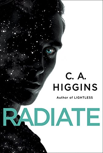 Radiate by C. A. Higgins