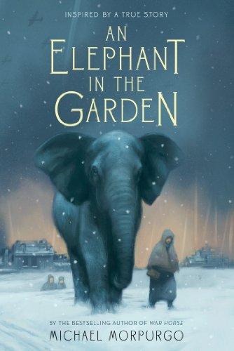 An Elephant in the Garden by Michael Morpurgo | reading, books