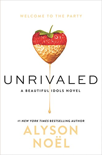 Unrivaled by Alyson Noel | reading, books