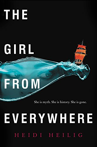 The Girl from Everywhere by Heidi Heilig | reading, books, book covers, cover love, ships