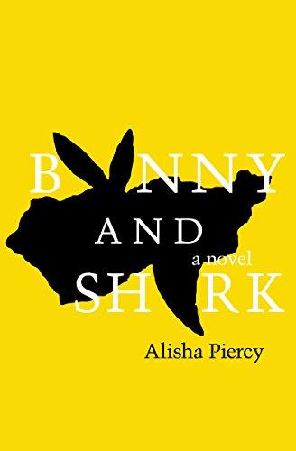 Bunny and Shark by Alisha Piercy | books, reading, book covers
