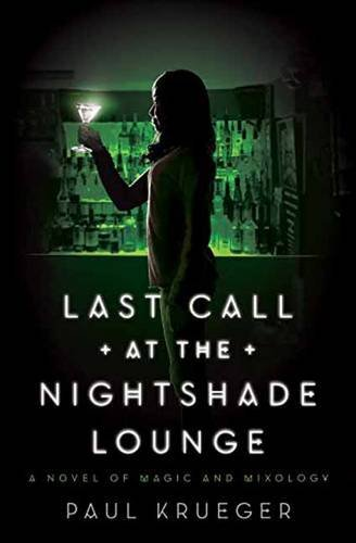 Last Call at the Nightshade Lounge by Paul Krueger | books, reading, book covers