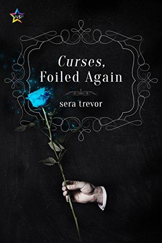 Curses, Foiled Again by Sera Trevor