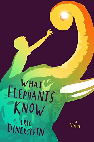 What Elephants Know by Eric Dinerstein | reading, books