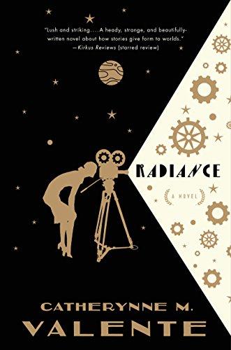 Radiance by Catherynne M. Valente | reading, books
