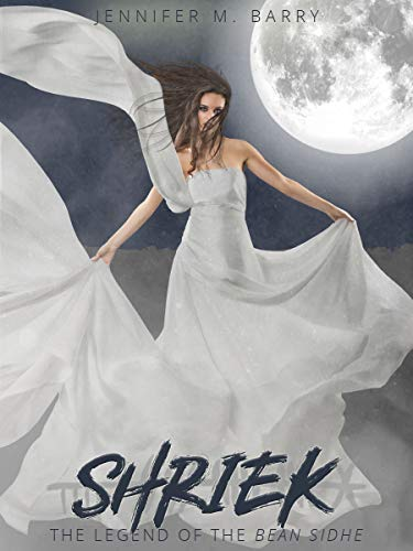 Shriek by Jennifer M. Barry