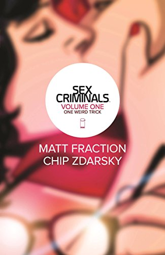 Sex Criminals Vol. 1 by Matt Fraction & Chip Zdarsky   books, reading, book covers