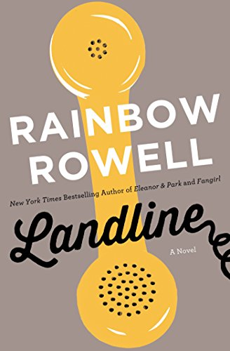 Landline by Rainbow Rowell | books, reading, book covers, cover love, phones