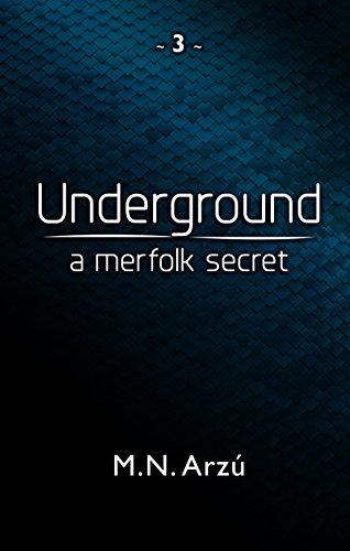 Underground by M.N. Arzu