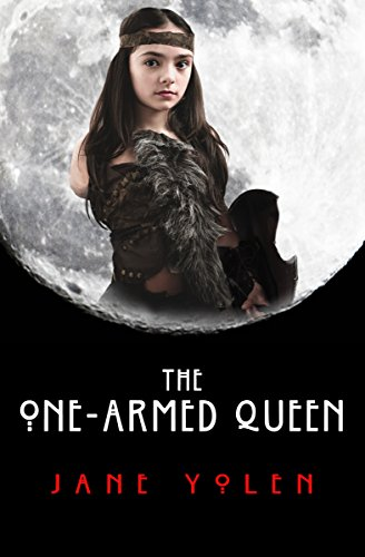 Book Cover - The One-Armed Queen by Jane Yolen