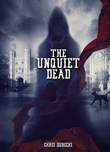 Book Cover - The Unquiet Dead by Chris Dubecki