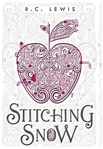 Stitching Snow by R.C. Lewis   reading, books
