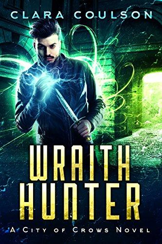 Wraith Hunter by Clara Coulson