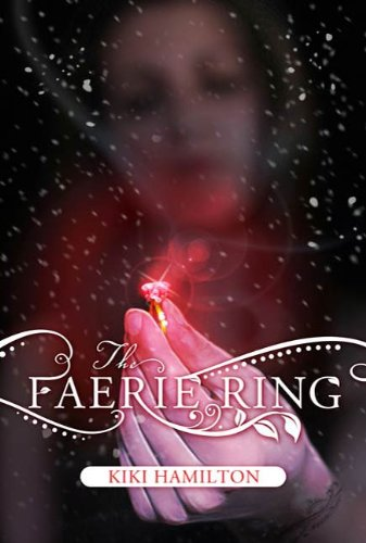 The Faerie Ring by Kiki Hamilton   books, reading, book covers, cover love