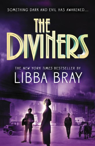The Diviners by Libba Bray   reading, books