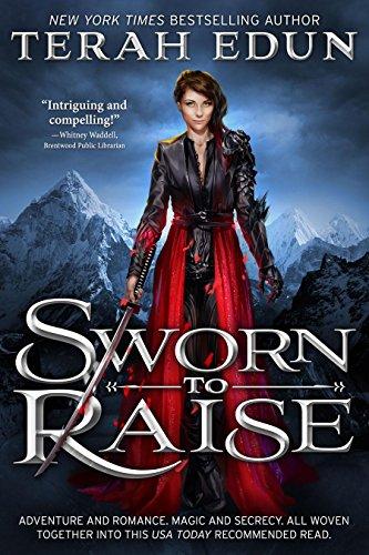 Sworn to Raise by Terah Edun | reading, books