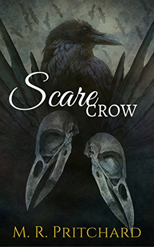 Scarecrow by M.R. Pritchard