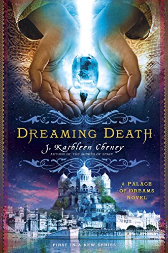 Book Cover - Dreaming Death by J. Kathleen Cheney