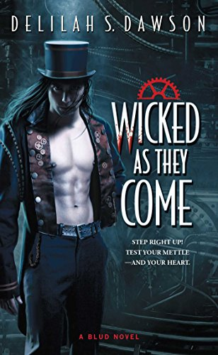 Wicked as They Come by Delilah S. Dawson | reading, books, book covers, cover love, vampires