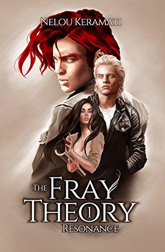 The Fray Theory: Resonance by Nelou Keramati | reading, books