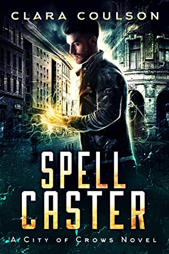 Spell Caster by Clara Coulson