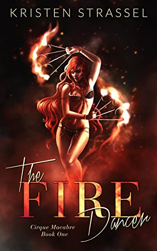 The Fire Dancer by Kristen Strassel   books, reading, book covers