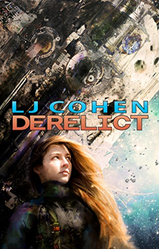 Book Cover - Derelict by LJ Cohen