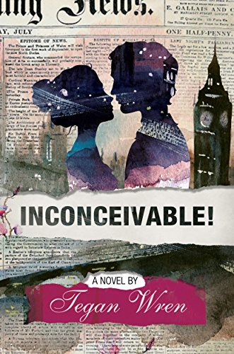 Inconceivable by Tegan Wren | books, reading, book covers
