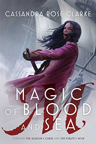 Magic of Blood and Sea by Cassandra Rose Clarke | reading, books, book covers, cover love, ships