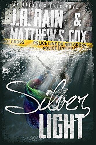 Silver Light by J.R Rain & Matthew S. Cox