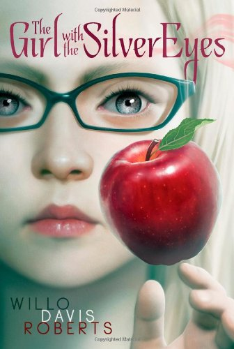 The Girl with the Silver Eyes by Willo Davis Roberts   reading, books