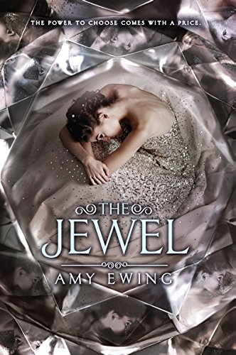 The Jewel by Amy Ewing   books, reading, book covers, cover love