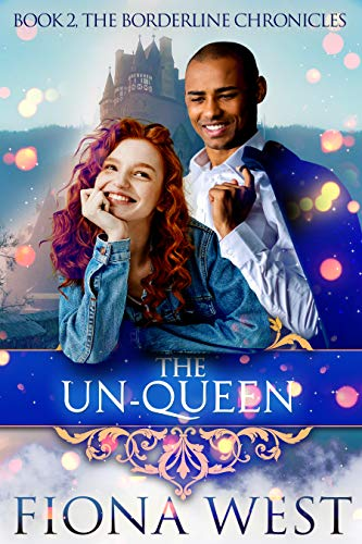 The Un-Queen by Fiona West