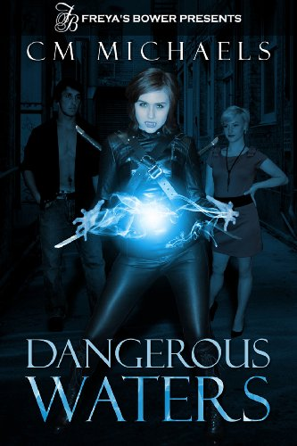 Dangerous Waters by C.M. Michaels | books, reading, book covers