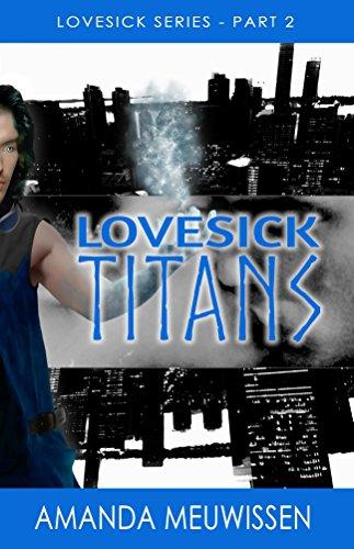 Lovesick Titans by Amanda Muewissen