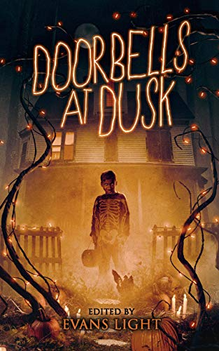 Doorbells at Dusk by Various Authors